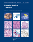 Female Genital Tumours: Who Classification of Tumours Cover Image