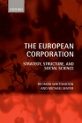 The European Corporation: Strategy, Structure, and Social Science Cover Image