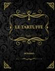 Le Tartuffe: Molière Cover Image