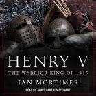 Henry V Lib/E: The Warrior King of 1415 Cover Image