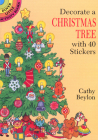 Decorate a Christmas Tree with 40 Stickers (Dover Little Activity Books) Cover Image