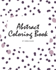 Abstract Patterns Coloring Book for Teens and Young Adults (8x10 Coloring Book / Activity Book) Cover Image