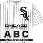 Chicago White Sox ABC (My First Alphabet Books (Michaelson Entertainment)) Cover Image