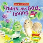 Thank You, God, for Loving Me (Max Lucado's Little Hermie) Cover Image
