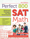 Perfect 800: SAT Math: Advanced Strategies for Top Performance Cover Image