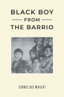 Black Boy from the Barrio Cover Image