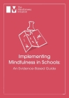 Implementing Mindfulness in Schools: An Evidence-Based Guide Cover Image