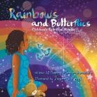 Rainbows and Butterflies: Children's Spiritual Reader Cover Image