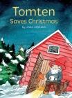 Tomten Saves Christmas: A Swedish Christmas tale Cover Image