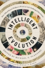 Intelligent Evolution: How Alfred Russel Wallace's World of Life Challenged Darwinism Cover Image