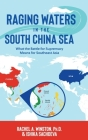 Raging Waters in the South China Sea Cover Image