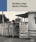 Dorothea Lange: Words & Pictures Cover Image