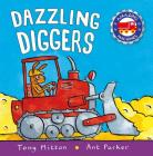 Dazzling Diggers (Amazing Machines) Cover Image