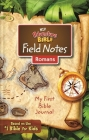 Niv, Adventure Bible Field Notes, Romans, Paperback, Comfort Print: My First Bible Journal Cover Image