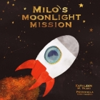 Milo's Moonlight Mission Cover Image