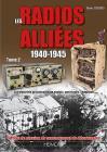 Les Radios Alliées. Volume 2: Les Matériels de Transmission Anglais, Américains, Canadiens Cover Image