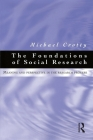 Foundations of Social Research: Meaning and perspective in the research process (Social Research Practice) Cover Image