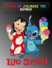 Libro da colorare per bambini lilo Stitch: Colorare per i bambini piccoli / 2-8 anno / Per intrattenere il regalo Cover Image