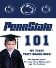 Penn State 101 (My First Text-Board-Book) Cover Image