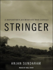 Stringer: A Reporter's Journey in the Congo Cover Image
