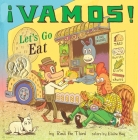 ¡Vamos! Let's Go Eat (World of ¡Vamos!) Cover Image