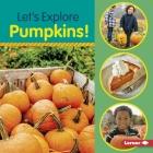 Let's Explore Pumpkins! Cover Image