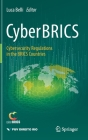 Cyberbrics: Cybersecurity Regulations in the Brics Countries Cover Image