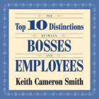 The Top 10 Distinctions Between Bosses and Employees Cover Image