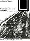 Gras Darf Nicht Mehr Wachsen Cover Image