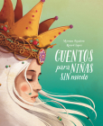 Cuentos para niñas sin miedo / Stories for Fearless Girls Cover Image