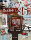 Exhibition 36: Mixed-Media Demonstrations + Explorations Cover Image