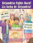 Alejandria Fights Back! / ¡La Lucha de Alejandria! Cover Image