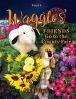 Waggles' Friends Go to the County Fair Cover Image