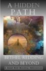 A Hidden Path: Bethel Redding and Beyond Cover Image