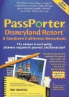 Passporter Disneyland Resort & Southern California Attractions: The Unique Travel Guide, Planner, Organizer, Journal, and Keepsake! Cover Image