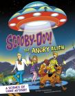 Scooby-Doo! a Science of Light Mystery: The Angry Alien (Scooby-Doo Solves It with S.T.E.M.) Cover Image