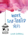Under Rose-Tainted Skies Cover Image
