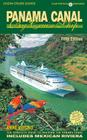 Panama Canal by Cruise Ship: The Complete Guide to Cruising the Panama Canal Cover Image