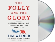 The Folly and the Glory: America, Russia, and Political Warfare 1945–2020 Cover Image