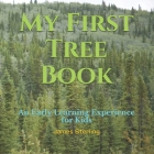 My First Tree Book: An Early Learning Experience for Kids Cover Image