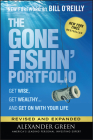The Gone Fishin' Portfolio: Get Wise, Get Wealthy...and Get on with Your Life (Agora) Cover Image