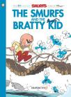 The Smurfs #27: The Smurfs and the Bratty Kid (The Smurfs Graphic Novels #27) Cover Image