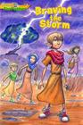 Braving the Storm (Gtt 2) (Gospel Time Trekkers #2) Cover Image