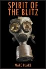 Spirit of the Blitz Cover Image