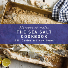 The Sea Salt Cookbook (Flavours of Wales) Cover Image