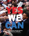 Yes We Can: Barack Obama's History-Making Presidential Campaign Cover Image