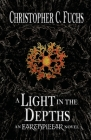 A Light in the Depths: An Earthpillar Novel Cover Image