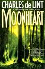 Moonheart (Newford) Cover Image