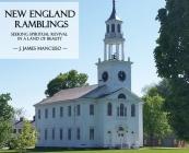 New England Ramblings: Seeking Spiritual Revival in a Land of Beauty Cover Image