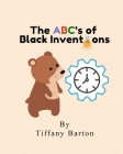 The ABC's of Black Inventions Cover Image